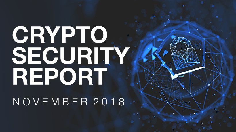 Crypto Security Report, November 2018