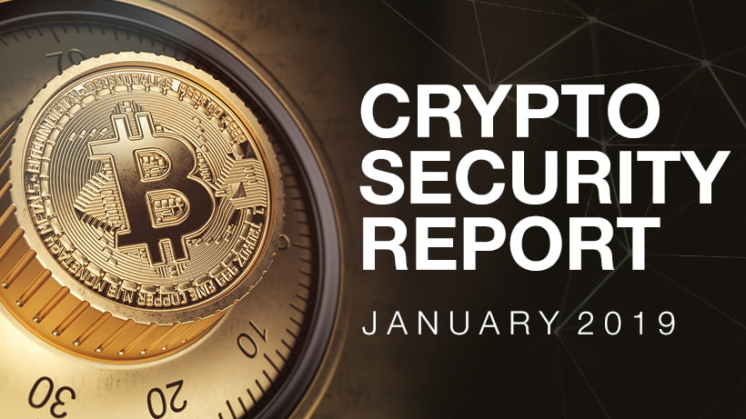 Crypto Security Report, January 2019